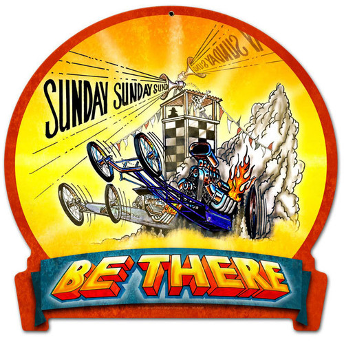 Retro Be There Round Banner Metal Sign 15 x 16 Inches