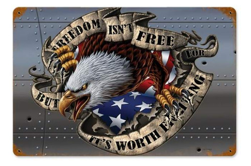 Retro Freedom Isn't Free Metal Sign 18 x 12 Inches