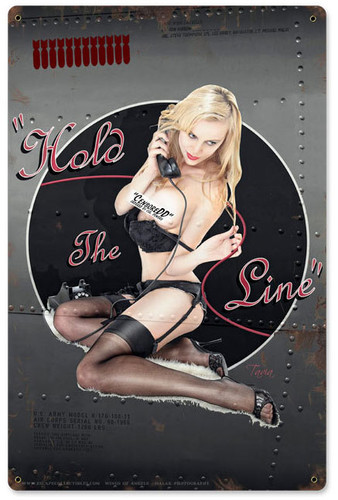 Hold The Line Pinup Girls Metal Sign   12 x 18 Inches
