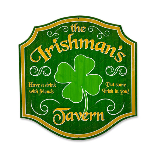 Retro Irishmans Tavern Custom Metal Shape Sign 20 x 20 Inches