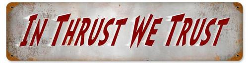 Retro Thrust Trust  Metal Sign 20 x 5 Inches