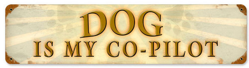 Retro Dog Co Pilot  Metal Sign 20 x 5 Inches