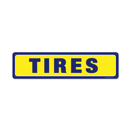 Tires Metal Sign 20 x 5 Inches