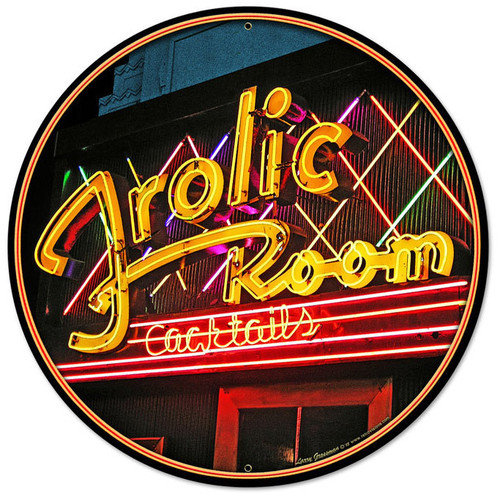 Frolic Room Round Metal Sign 28 x 28 Inches