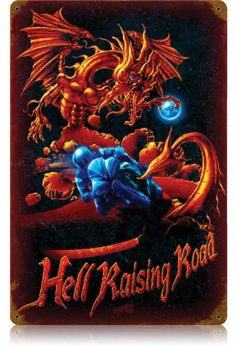 Vintage Hell Raising Road Metal Sign   12 x 18 Inches