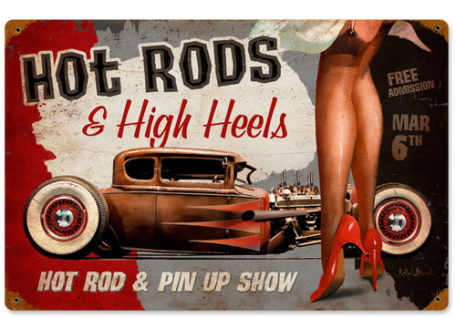 Hot Rods and High Heels Vintage Metal Sign 18 x 12 Inches
