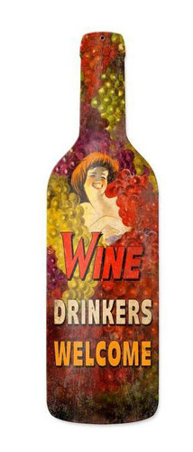 Wine Drinkers Welcome Custom Shape Metal Sign 8 x 26 Inches