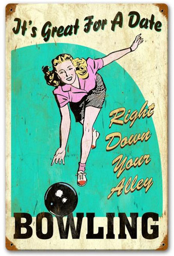 Great for Date Bowling Vintage Metal Sign   12 x 18 Inches