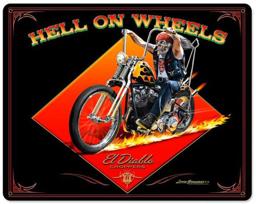 Hell On Wheels Metal Sign 15 x 12 Inches