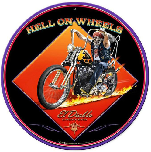 Hell On Wheels Round Metal Sign 14 x 14 Inches