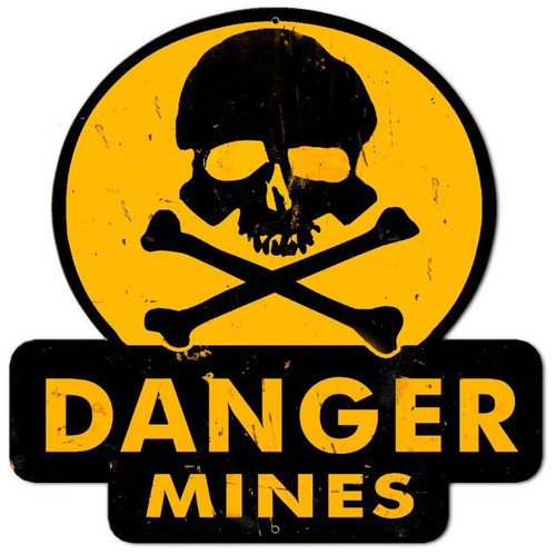 Danger Mines  Custom  Shape Metal Sign 16 x 16 Inches