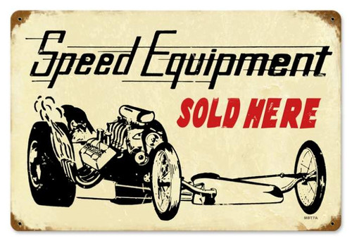 Retro Speed Equipment Metal Sign   18 x 12 Inches