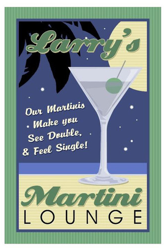 Martini Lounge Metal Sign - Personalized  12 x 18 Inches