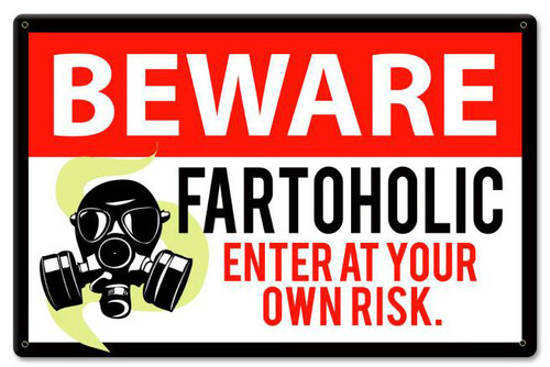Retro Beware Fartoholic Metal Sign 18 x 12 Inches