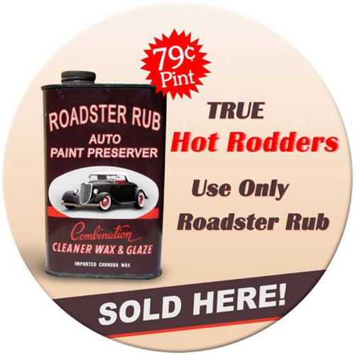 Vintage Roadster Rub Round Metal Sign 14 x 14 Inches
