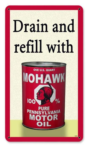Vintage Mohawk Oil Metal Sign   8 x 14 Inches