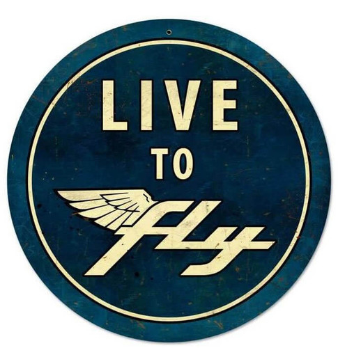 Live To Fly Retro Round Metal Sign 28 x 28 Inches