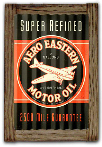 Aero Eastern Motor Oil  Corrugated Rustic Metal and  Barn Wood Sign 16 x 24 Inches