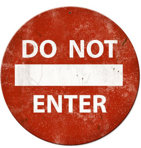 Do Not Enter Round Metal Sign 14 x 14 Inches