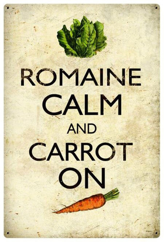 Romaine Calm Carrot Metal Sign 12 x 18 Inches