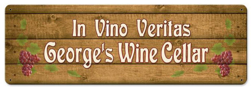 In Vino Veritas Personalized Sign 24 x 8 Inches