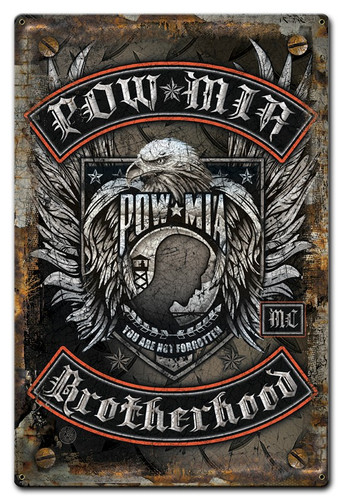 Pow Mia Brotherhood Metal Sign 12 x 18 Inches