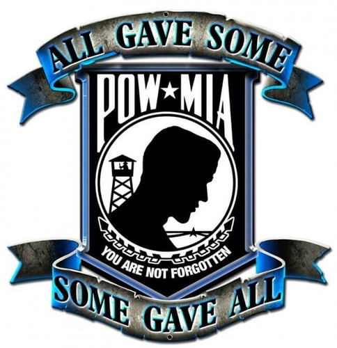 Pow Mia - All Gave Some - Some Gave All Metal Sign 15 x 15 Inches