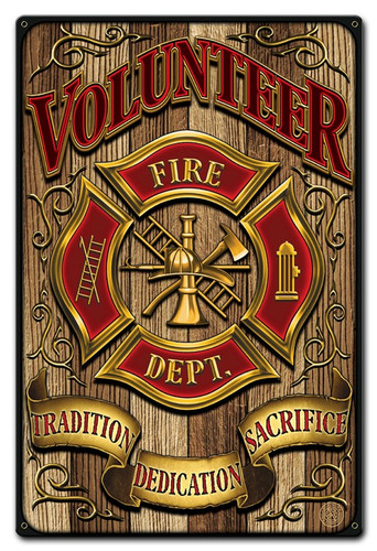 Volunteer Fire Dept Metal Sign 12 x 18 Inches