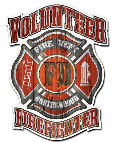 Volunteer Fire Department Metal Sign 14 x 16 Inches