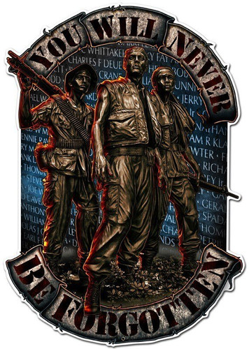 Never Forgotten Statues Metal Sign 12 x 18 Inches