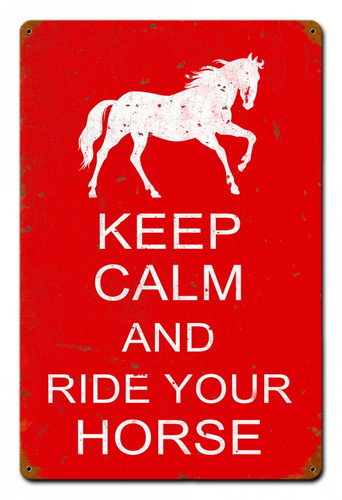 Keep Calm Horse Metal Sign 12 x 18 Inches