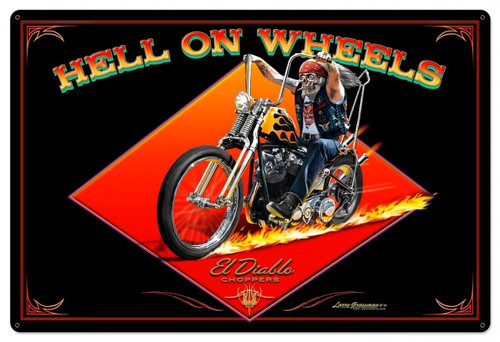 Hell On Wheels Metal Sign 24 x 36 Inches