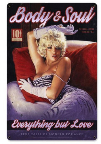 Body And Soul Pinup Girl Metal Sign 12 x 18 Inches