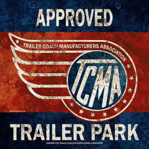 Tcma Approved Trailer Park Metal Sign 12 x 12 Inches