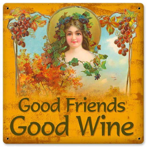 Good Friends Good Wine Metal Sign 12 x 12 Inches