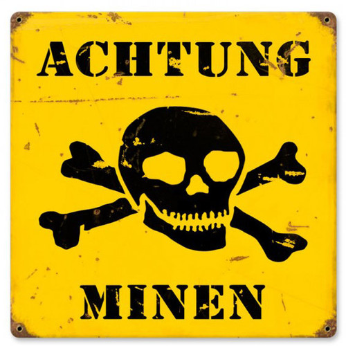 Achtung Minen Metal Sign 12 x 12 Inches