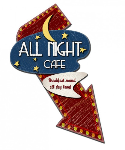 All Night Cafe 3-D Metal Sign 20 x 24 Inches