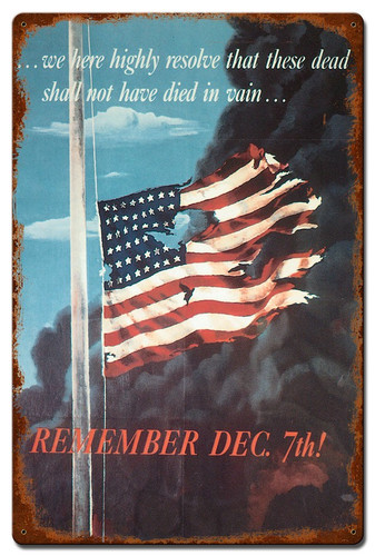Remember Dec 7Th Vintage Metal Sign 16 x 24 Inches