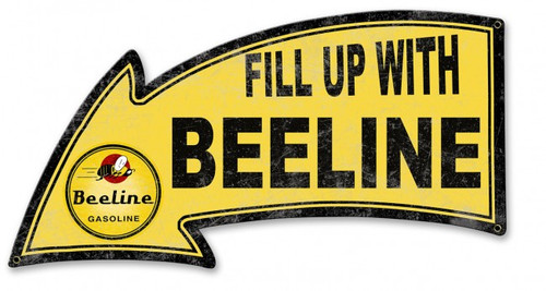 Fill Up With Beeline Arrow Metal Sign 26 x 14 Inches