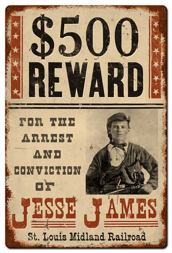 Wanted Jesse James Metal Sign 36 x 24 Inches