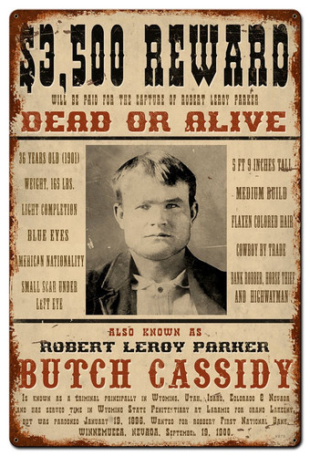 Wanted Butch Cassidy Metal Sign 36 x 24 Inches