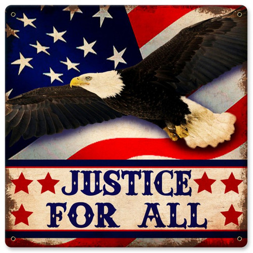 Justice For All Metal Sign 12  x 12 Inches