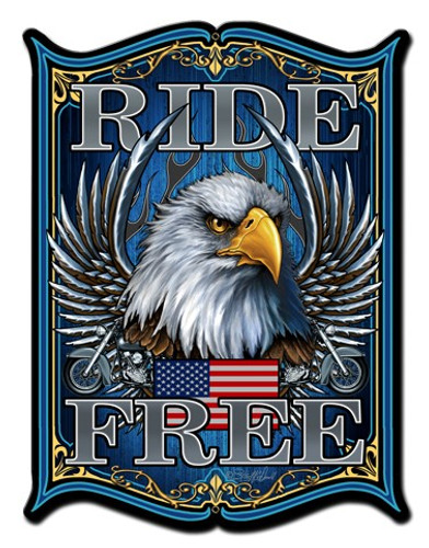 Ride Free Metal Sign 18 x 24 Inches