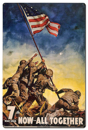 7th War Loan Now All Together Metal Sign 24 x 36 Inches