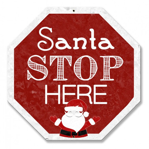 Santa Stop Here Metal Shape Sign 18 x 16 Inches