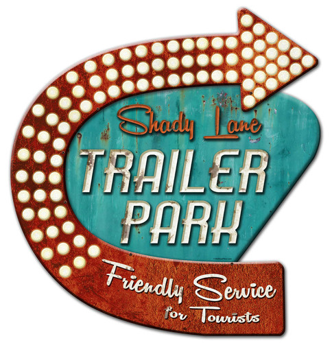 3-D Layered Shady Lane Trailer Park Metal Sign 24 x 24 Inches