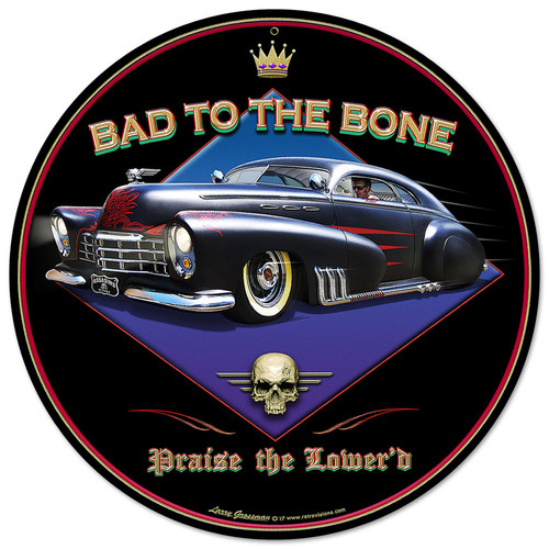 Bad To The Bone Metal Sign 14 x 14 Inches