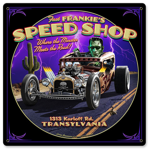 Frankies Speed Shop Metal Sign 12 x 12 Inches