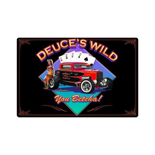 Deuces Wild Metal Sign 18 x 12 Inches