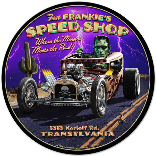 Frankies Speed Shop Metal Sign 28 x 28 Inches